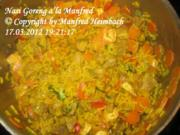 Indonesisch – Nasi Goreng a'la Manfred - Rezept