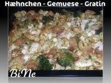 BiNe` S HÆHNCHEN - GEMUESE - GRATIN - Rezept