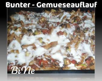 BiNe` S BUNTER - GEMUESEAUFLAUF - Rezept