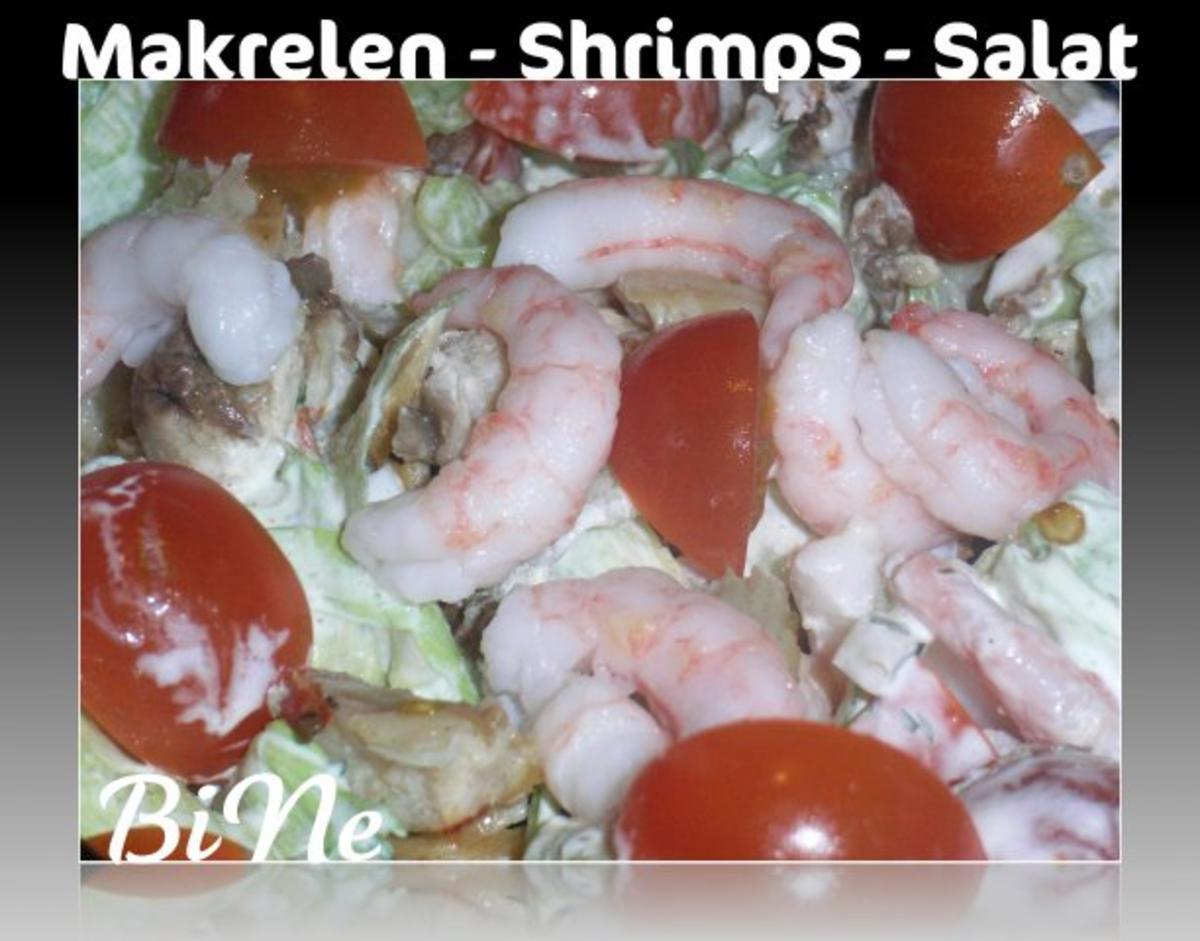 Bilder für BiNe` S MAKRELEN - SHRIMPS - SALAT - Rezept