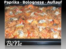 BiNe` S PAPRIKA - BOLOGNESE - AUFLAUF - Rezept