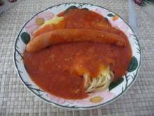 Pasta : Spaghetti mit Tomatensoße und ´nem Würstchen - Rezept