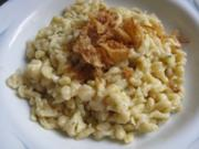 Käsespätzle Spätzel selbstgemacht - Rezept