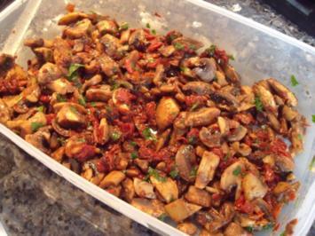 Champignons mit getrockneten Tomaten, Antipasti, Vorspeise oder Beilage - Rezept