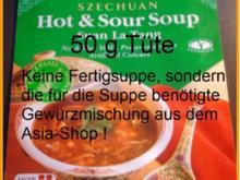 Szechuan - Suppe - Rezept