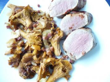 Schweinefilet mit frischen Pfifferlingen - Rezept