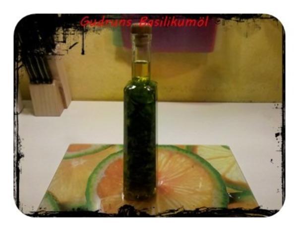 Öl: Basilikumöl â la Gudrun - Rezept