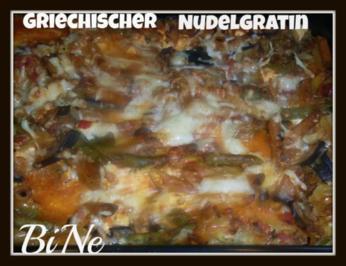 BiNe` S GRIECHISCHER NUDELGRATIN - Rezept