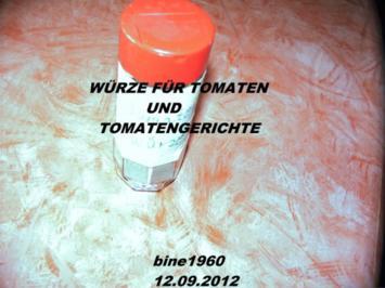 WÜRZE  FÜR  TOMATEN  UND  TOMATENGERICHTE - Rezept