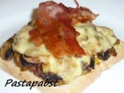 Champignon Toast überbacken - Rezept