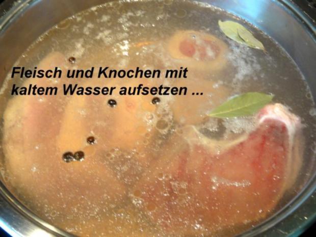 Suppe:   RINDFLEISCHBRÜHE , klar - Rezept - Bild Nr. 3