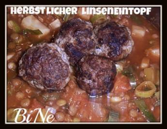 Rezept: BiNe` S HERBSTLICHER LINSENEINTOPF