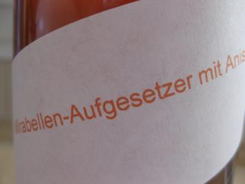 Mirabellen-Aufgesetzter mit Anis - Rezept