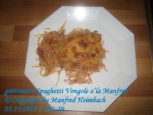 Nudeln – gratinierte Spaghetti Vongole a'la Manfred - Rezept