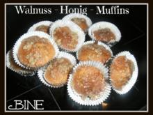 BiNe` S WALNUSS - HONIG - MUFFINS - Rezept