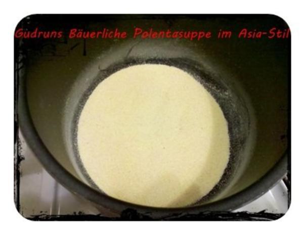 Suppe: Bäuerliche Polentasuppe im Asia-Stil â la Gudrun - Rezept - Bild Nr. 4
