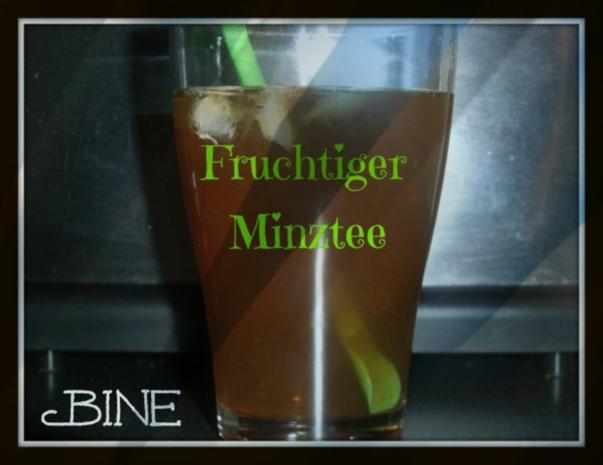 BiNe` S FRUCHTIGER MINZTEE - Rezept