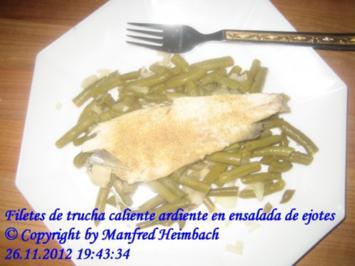 Fisch - Filetes de trucha caliente ardiente en ensalada de ejotes - Rezept