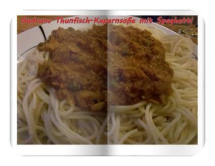 Fisch: Kapern-Thunfischsoße mit Spaghetti - Rezept