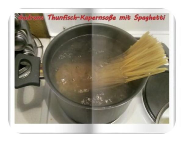 Fisch: Kapern-Thunfischsoße mit Spaghetti - Rezept - Bild Nr. 7