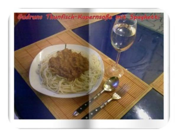 Fisch: Kapern-Thunfischsoße mit Spaghetti - Rezept - Bild Nr. 11