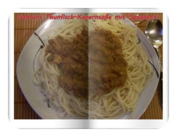 Fisch: Kapern-Thunfischsoße mit Spaghetti - Rezept - Bild Nr. 13