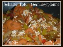 BiNe` S SCHARFE TOFU - GEMUESEPFANNE - Rezept