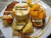 Dessert: Orangen-Panna-Cotta in exotischen Früchten - Rezept