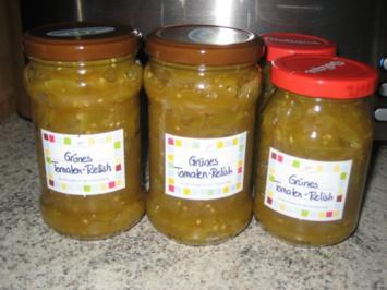 Grünes Tomaten Relish - Rezept