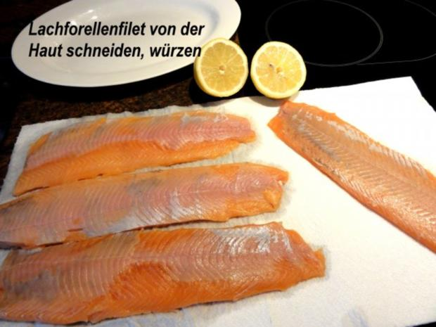 Fisch:   LACHSFORELLEN-FILET in Kräuterbutter - Rezept - Bild Nr. 2