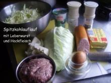 Spitzkohlauflauf mit Hackfleisch und Leberwurst - Rezept