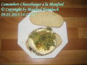 Burger – Camembert-Cheeseburger a'la Manfred - Rezept