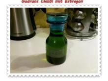 Öl: Chiliöl mit Estragon - Rezept