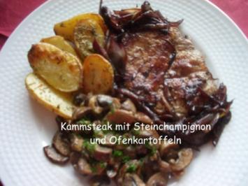 Schweinesteak mit Steinchampignon und Ofenkartoffeln - Rezept