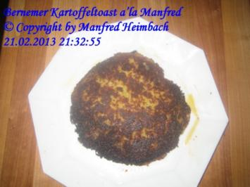 Snack - Bernemer Kartoffeltoast a'la Manfred - Rezept