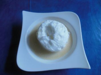 Dessert:Schnee- Eier mit Vanillesoße - Rezept