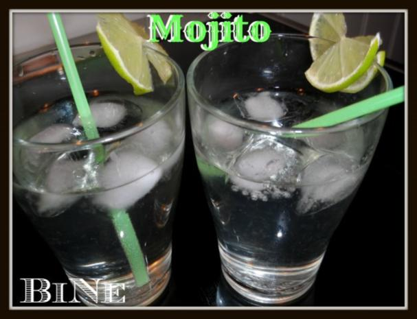 BiNe` S MOJITO - Rezept