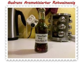 Rezept: Essig: Aromatisierter Rotweinessig