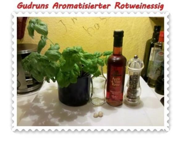 Essig: Aromatisierter Rotweinessig - Rezept - Bild Nr. 2