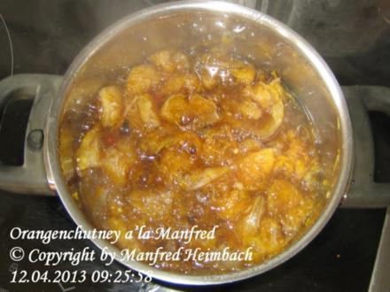 Chutney – Orangenchutney a'la Manfred - Rezept