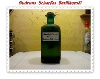 Öl: Scharfes Basilikumöl - Rezept