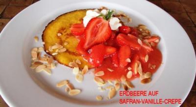 Erdbeere auf Safran-Vanille-Crépe - Rezept