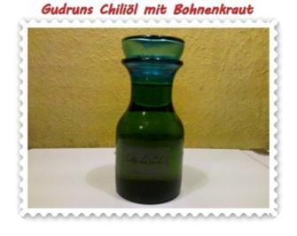 Öl: Chiliöl mit Bohnenkraut - Rezept