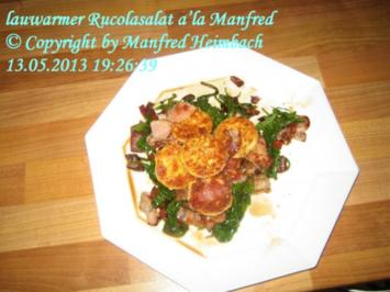 Salat – lauwarmer Rucolasalat a'la Manfred - Rezept