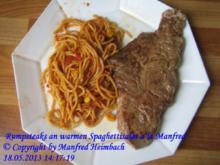 Fleisch – Rumpsteaks an warmen Spaghettisalat a'la Manfred - Rezept