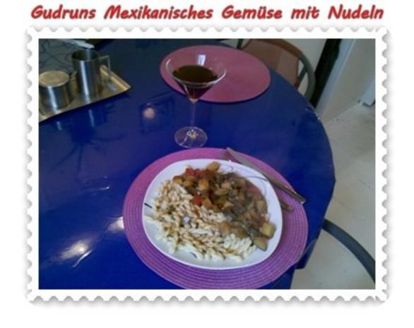 Vegetarisch: Mexikanisches Gemüse mit Nudeln - Rezept - Bild Nr. 7