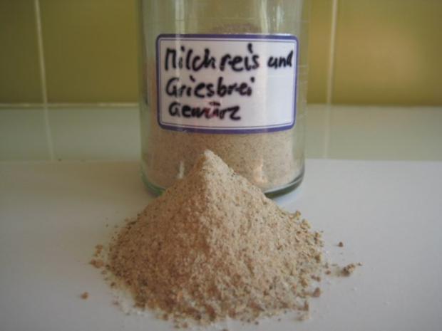 Milchreis- und Griesbrei Gewürz - Rezept