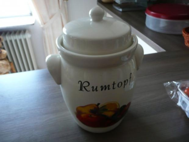 Rumtopf  Grundrezept !! - Rezept