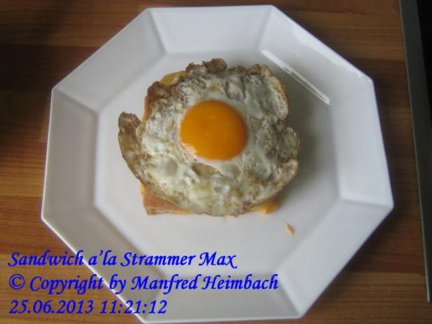 Fastfood – Sandwich a'la Strammer Max - Rezept