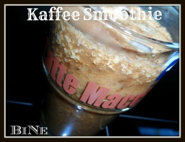 BiNe` S KAFFEE SMOOTHIE - Rezept